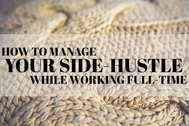 How-to-Manage-Your-Side-Hustle-Header